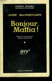 Bonjour, Maffia ! ( Kingdom Of Johnny Cool ). Collection : Serie Noire N° 542 - Couverture - Format classique