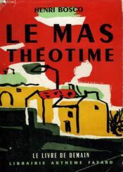 Le Mas Theotime. Le Livre De Demain N° 13. - Couverture - Format classique