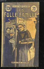 La Folle Famille - Couverture - Format classique