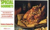 Special Gourmets - Une Selections De Recettes Economiques De Menus Equilibres - Couverture - Format classique