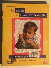 Le Guide De L'Ecole Maternelle - Intérieur - Format classique