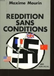 Reddition Sans Conditions - Couverture - Format classique