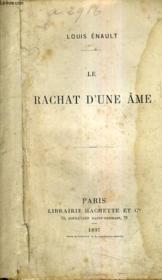 Le Rachat D'Une Ame. - Couverture - Format classique