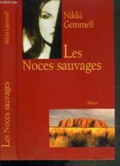 Les Noces Sauvages - Couverture - Format classique