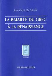 La bataille du grec à la Renaissance - Intérieur - Format classique
