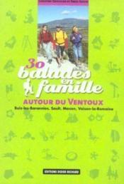 30 Balades En Famille Autour Du Ventoux - Couverture - Format classique