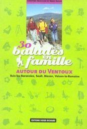 30 Balades En Famille Autour Du Ventoux - Intérieur - Format classique