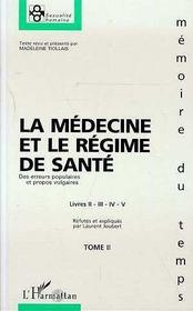La Medecine Et Le Regime De Sante T.2 - Intérieur - Format classique
