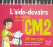 L'aide-devoirs cm2 (édition 2006) - Couverture - Format classique