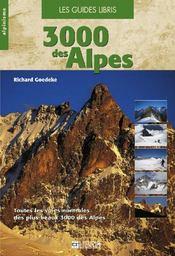 3000 des Alpes ; toutes les voies normales des plus beaux 3000 des Alpes - Couverture - Format classique