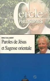 Paroles de jesus et sagesse orientale - Couverture - Format classique
