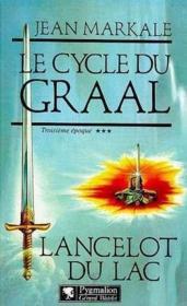 Le Cycle Du Graal T3 Lancelot - Couverture - Format classique