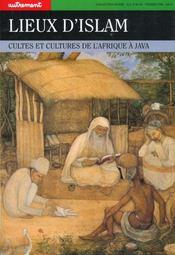 Monde N.91 Et N.92 Lieux D'Islam Cultes Et Cultures De L'Afrique A Java - Intérieur - Format classique