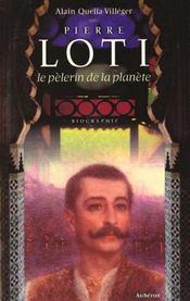 Pierre Loti, pélerin de la planète - Intérieur - Format classique