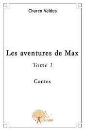Les aventures de Max t.1 - Intérieur - Format classique