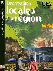 Des réalités locales à la région ; CE2, cyle 3 ; livret de l'élève - Couverture - Format classique
