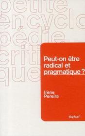 Peut-on être radical et pragmatique ? - Couverture - Format classique