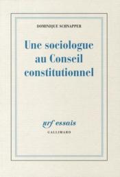 Une sociologue au Conseil constitutionnel - Couverture - Format classique