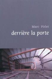 Derriere la porte nouvelle edition - Couverture - Format classique
