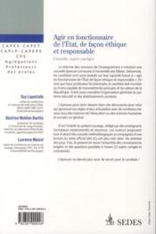 Agir en fonctionnaire de l'Etat et de façon éthique et responsable ; conseils, sujets corrigés - 4ème de couverture - Format classique