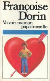 Va Voir Maman Papa Travaille - Couverture - Format classique
