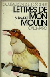 Lettre De Mon Moulin. Collection : 1 000 Soleils. - Couverture - Format classique
