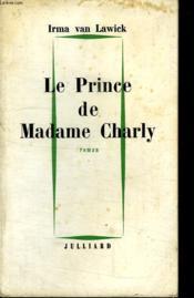 Le Prince De Madame Charly. - Couverture - Format classique
