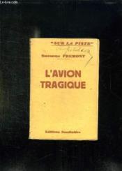 L Avion Tragique. - Couverture - Format classique