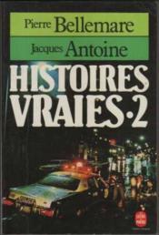 Histoires vraies (tome 2) - Couverture - Format classique