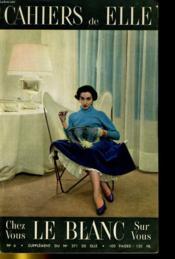 Cahiers De Elle - Chez Vous, Sur Vous, Le Blanc - Supplement Du N°371 De Elle N°6 - Couverture - Format classique
