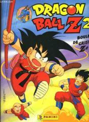 Dragon Ball Z2, Boules De Cristal Z2 (Album) - Couverture - Format classique
