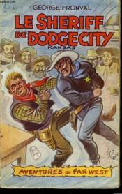 Le Sheriff De Dodge-City - Couverture - Format classique