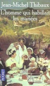 L'Homme Qui Habillait Les Mariees - Intérieur - Format classique
