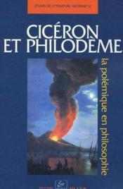 Cicéron et Philodème ; la polémique en philosophie - Couverture - Format classique