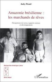 Amazonie brésilienne : les marchands de rêves - Intérieur - Format classique