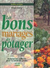 Jardinez Pratique ; Les Bons Mariages Au Potager - Intérieur - Format classique