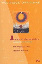 Revue Politique Africaine N.92 ; Justice Et Réconciliation ; Ambiguités Et Impensés - Couverture - Format classique