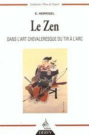 Le zen dans l'art chevaleresque du tir à l'arc - Intérieur - Format classique
