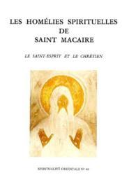 Homelies spirituelles de saint macaire - Couverture - Format classique