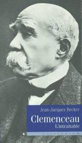 Clemenceau l'intraitable - Couverture - Format classique