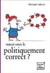 Parlez-vous le politiquement correct ? - Intérieur - Format classique