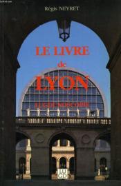Le Livre De Lyon - Couverture - Format classique