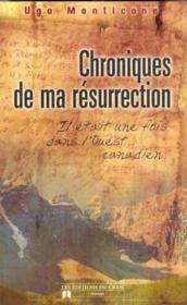 Chroniques De Ma Resurrection - Couverture - Format classique