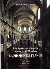 Une eglise de marseille depuis le xvii siecle ; la mission de france - Intérieur - Format classique