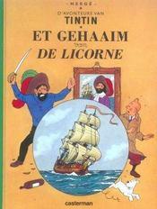 Les Aventures De Tintin ; D'Avonteure Van Tintin T.11; Et Gehaaim Van De Licorne - Intérieur - Format classique
