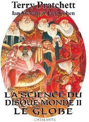 La science du Disque-monde T.2 ; le globe - Couverture - Format classique