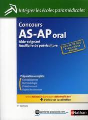Concours AS-AP oral ; aide-soignant, auxiliaire de puériculture - Couverture - Format classique