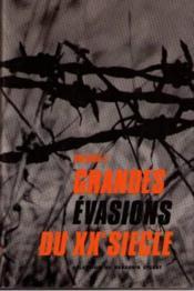 Grandes évasions du XX eme siècle Volume 2 - Couverture - Format classique