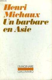 Un Barbare En Asie - Couverture - Format classique