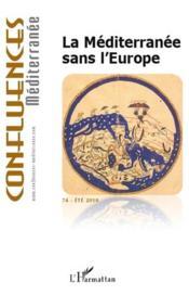 La méditerranée sans l'Europe - Couverture - Format classique